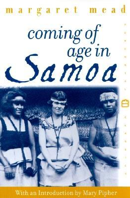 Coming of Age in Samoa: A Psychological Study of Primitive Youth for Western Civilisation by Mary Pipher, Margaret Mead, Mary Catherine Bateson