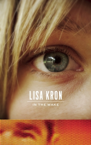 In the Wake by Lisa Kron