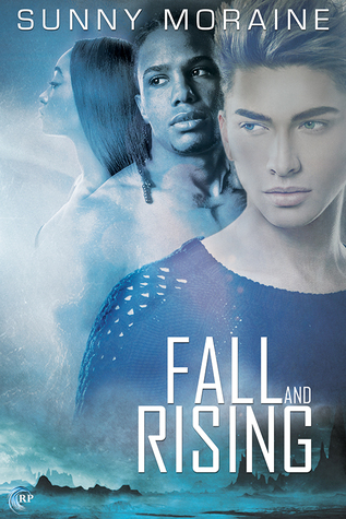 Fall and Rising by Sunny Moraine
