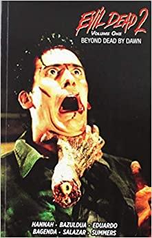 Evil Dead 2: Beyond Dead by Dawn Volume 1 by Frank Hannah