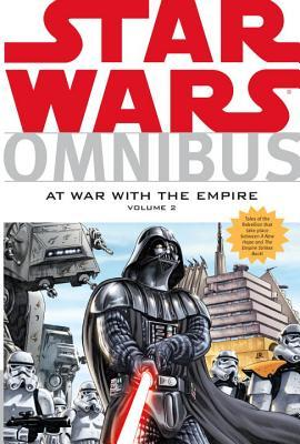 Star Wars Omnibus: At War with the Empire, Volume 2 by Adriana Melo, Brandon Badeaux, Thomas Andrews, Jeremy Barlow, Paul Chadwick, Michel Lacombe