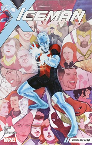 Iceman, Vol. 2: Absolute Zero by Various, Sina Grace