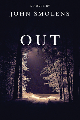 Out by John Smolens