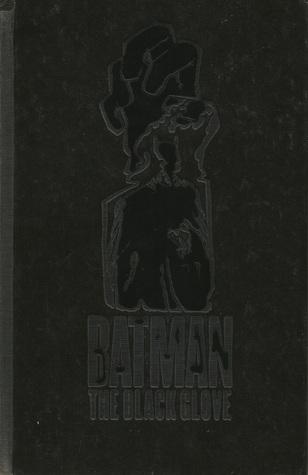 Batman: The Black Glove by Grant Morrison, Tony S. Daniel, J.H. Williams III, Jonathan Glapion