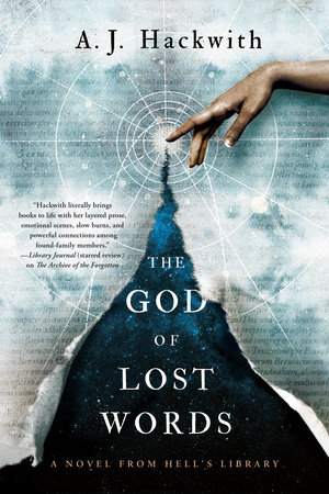 The God of Lost Words by A.J. Hackwith