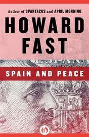 Spain and Peace by Howard Fast