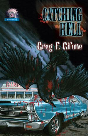 Catching Hell (Cemetery Dance, #20) by Jill Bauman, Greg F. Gifune