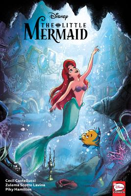 Disney The Little Mermaid by Cecil Castellucci, Zulema Scotto Lavina, Piky Hamilton