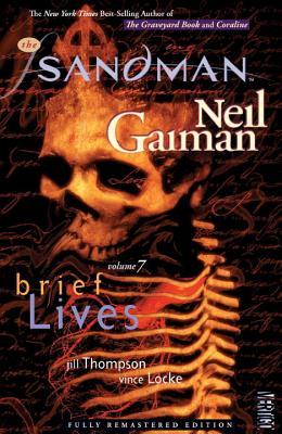 The Sandman, Vol. 7: Brief Lives by Neil Gaiman