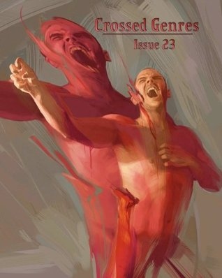 Crossed Genres Issue 23: Dreams & Nightmares by Debi Carroll, R.C. Lewis, Ursula Wood, Mae Empson, Kay T. Holt, Donald Jacob Uitvlugt, Bart R. Leib, Tim Ford, Cloxboy