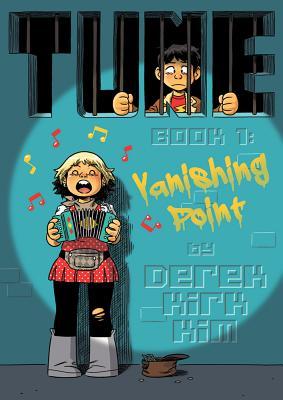 Tune, Book 1: Vanishing Point by Derek Kirk Kim