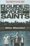 A Guide to Recognizing Your Saints by Bruce Weber, Allen Ginsberg, Dito Montiel
