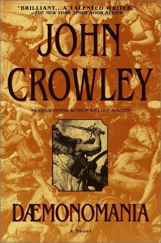Daemonomania by John Crowley