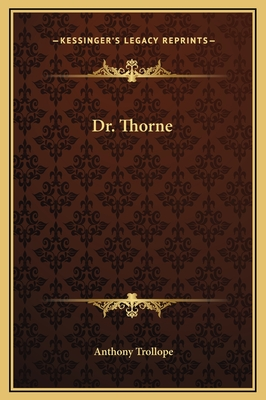 Dr. Thorne by Anthony Trollope