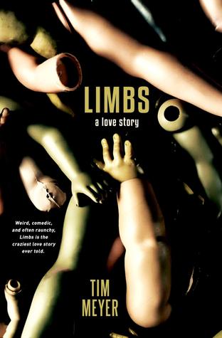 Limbs: A Love Story by Tim Meyer