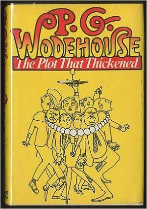 The Plot That Thickened by P.G. Wodehouse