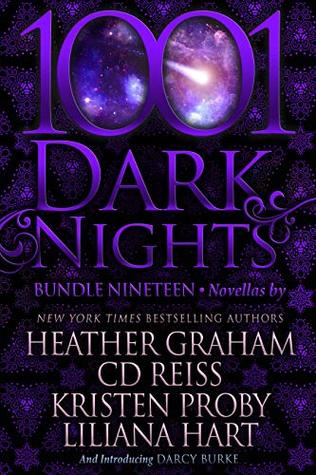 1001 Dark Nights: Bundle Nineteen by Liliana Hart, Darcy Burke, Kristen Proby, Heather Graham, C.D. Reiss