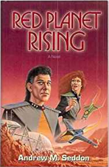 Red Planet Rising by Andrew M. Seddon