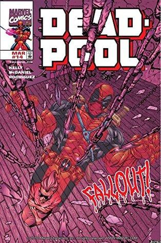 Deadpool (1997-2002) #14 by Anibal Rodriguez, Joe Kelly, Walter McDaniel