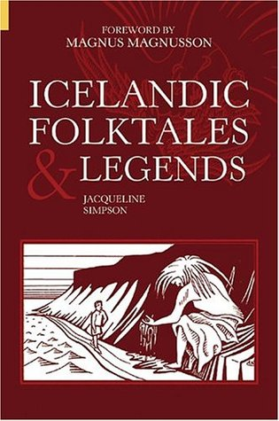 Icelandic Folktales and Legends by Magnus Magnusson, Jacqueline Simpson