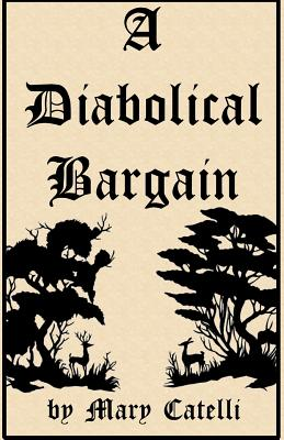 A Diabolical Bargain by Mary Catelli