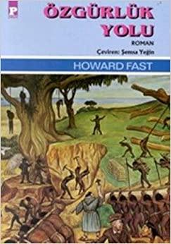 Özgürlük Yolu by Howard Fast