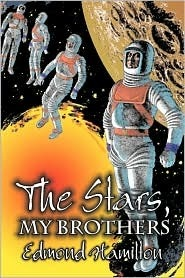 The Stars, My Brothers by Edmond Hamilton, Virgil Finlay