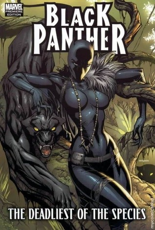Black Panther: The Deadliest of the Species by Jonathan Maberry, Ken Lashley, Paul Renaud, Reginald Hudlin, Will Conrad, J. Scott Campbell