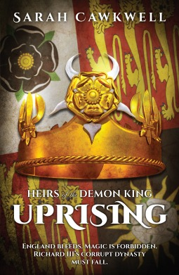 Heirs of the Demon King: Uprising by Sarah Cawkwell