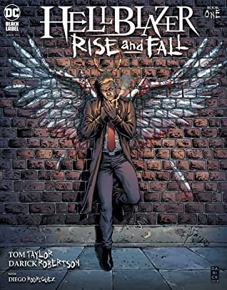 Hellblazer: Rise and Fall (2020-) #1 by Tom Taylor, Darick Robertson, Diego Rodríguez