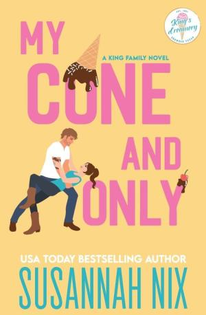 My Cone and Only by Susannah Nix