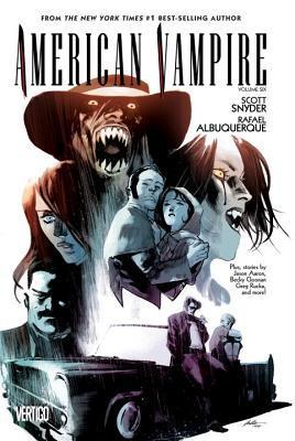 American Vampire, Volume 6 by Scott Snyder, Rafael Albuquerque