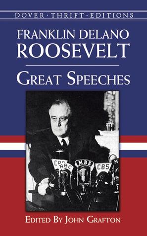Great Speeches by Franklin D. Roosevelt, John Grafton