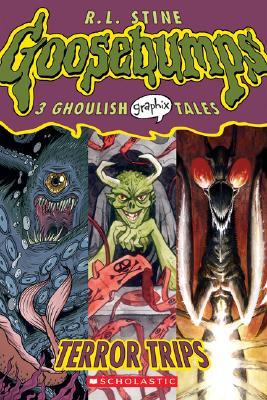 Goosebumps Graphix #2: Terror Trips by R.L. Stine