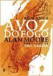 A Voz do Fogo by Alan Moore