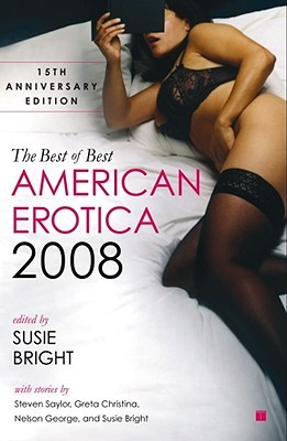 The Best of Best American Erotica 2008 by Alicia Gifford, Susie Bright, Jennifer D. Munro
