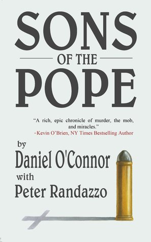 Sons of the Pope by Peter Randazzo, Daniel O'Connor