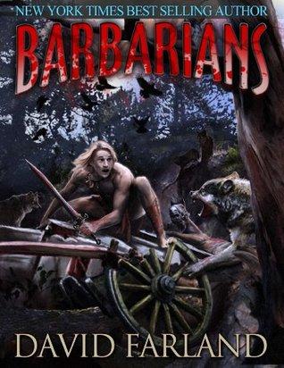 Barbarians by David Farland