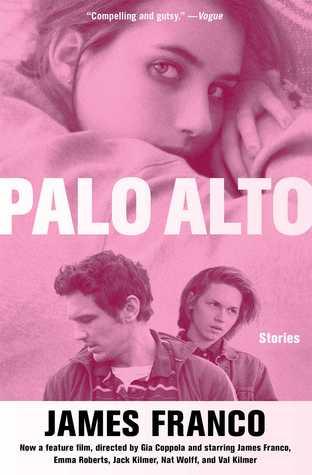 Palo Alto: Stories by James Franco