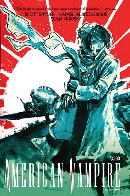 American Vampire, Volume 3 by Scott Snyder