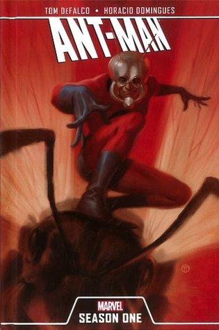 Ant-Man: Season One by Horacio Domingues, Tom DeFalco