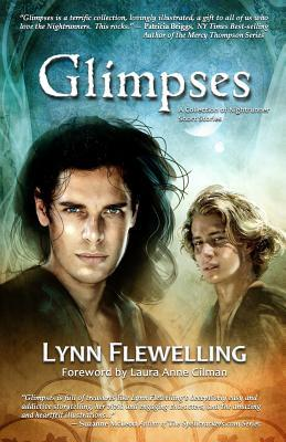 Glimpses: A Collection of Nightrunner Short Stories by Lynn Flewelling