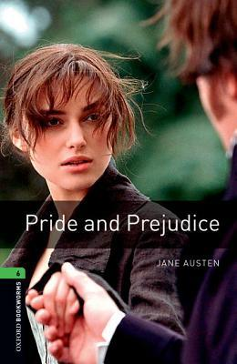 Pride and Prejudice (Oxford Bookworms Library: Level 6) by Clare West, Jennifer Bassett, Jane Austen