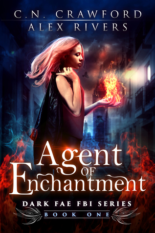 Agent of Enchantment by Alex Rivers, C.N. Crawford