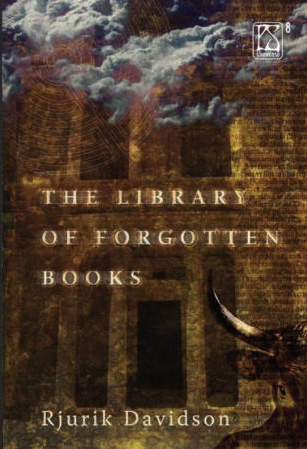 The Library of Forgotten Books by Rjurik Davidson