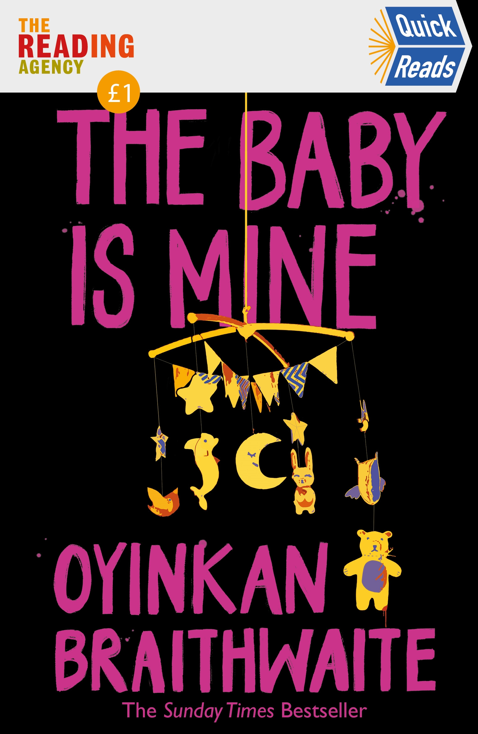 The Baby Is Mine by Oyinkan Braithwaite