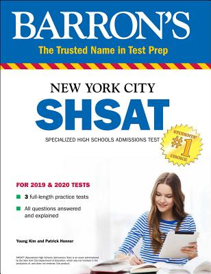Shsat: New York City Specialized High Schools Admissions Test by Patrick Honner, Young Kim