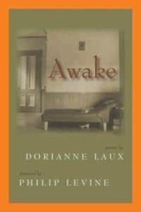 Awake by Dorianne Laux, Philip Levine