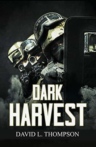 Dark Harvest by David L. Thompson