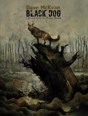 Black Dog: The Dreams of Paul Nash by Dave McKean